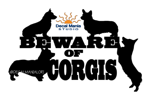 BEWARE OF CORGIS