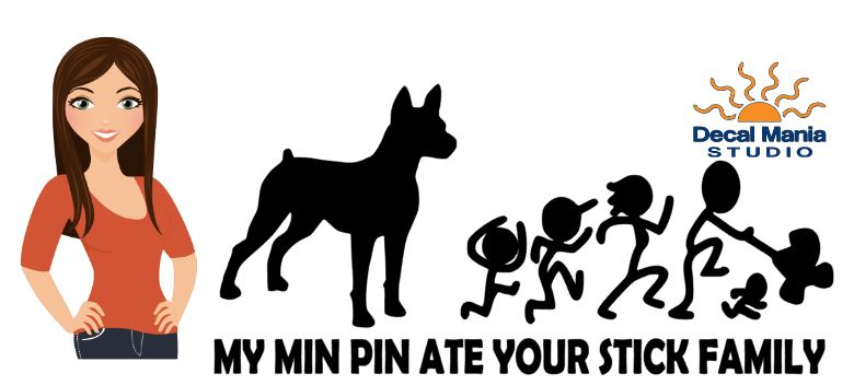 My Min Pin ate your stick family