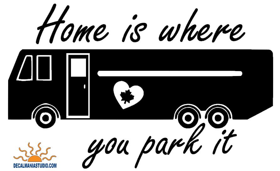 Home is where you park it (Motor-coach) Canada