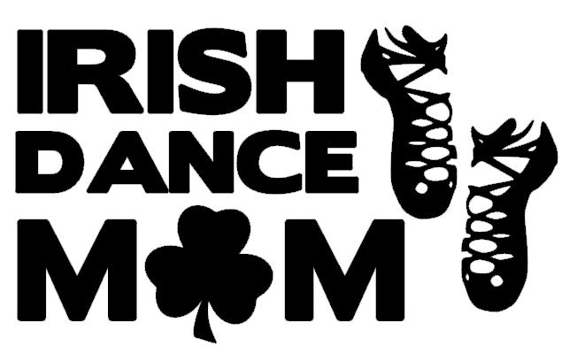 Irish Dance Mom