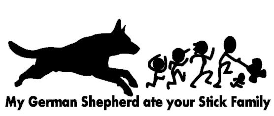 My German Shepherd Ate your Stick Family