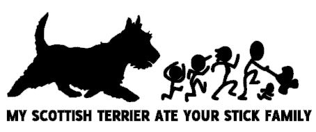 My Scottish Terrier ate your stick family